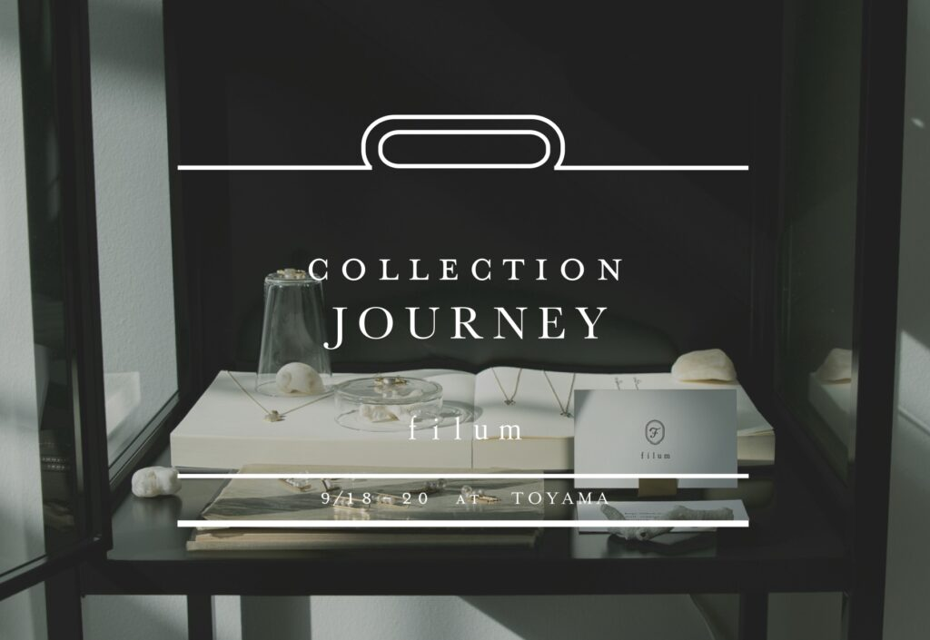 Collection Journey at TOYAMA